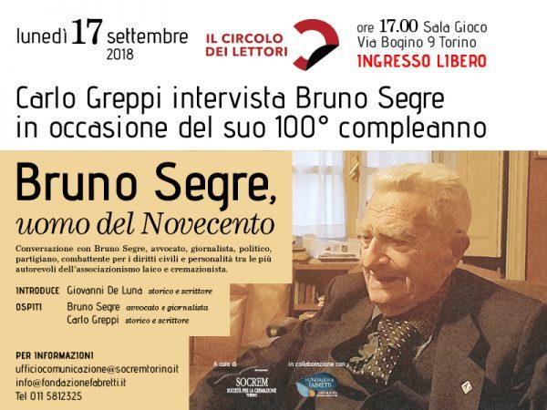 Bruno Segre, uomo del Novecento